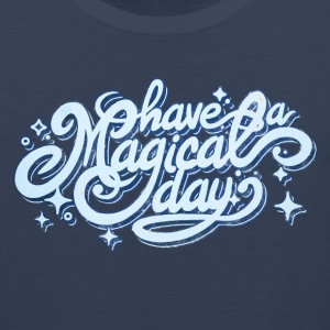 Have a Magical Day! Tank Tops - Men's Premium Tank
