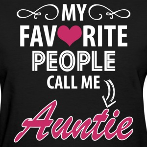 My Favorite People Call Me Auntie Women's T-Shirts - Women's T-Shirt