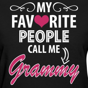 My Favorite People Call Me Grammy Women's T-Shirts - Women's T-Shirt