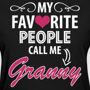 My Favorite People Call Me Granny Women's T-Shirts - Women's T-Shirt