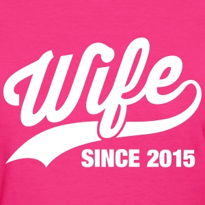 Wife Since 2015 Women's T-Shirts - Women's T-Shirt