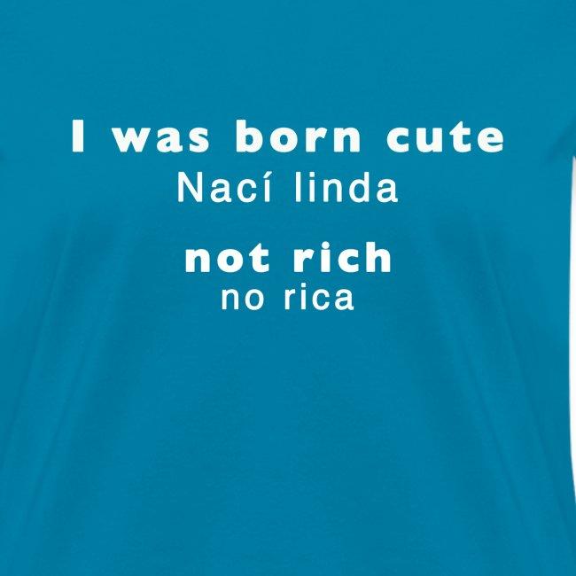 Nací linda, no rica Letra blanca