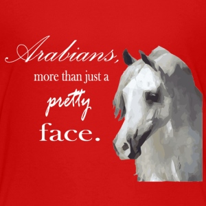 Arabian Horse - More than a pretty face Baby & Toddler Shirts - Toddler Premium T-Shirt