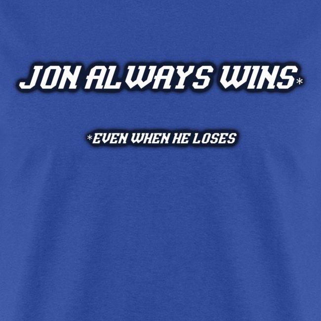 Jon Always Wins (Guys)