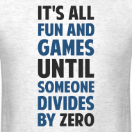 Design ~ NEW- Dividing By Zero Is Not A Game