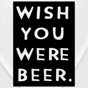 WISH YOU WERE BEER Caps - Bandana