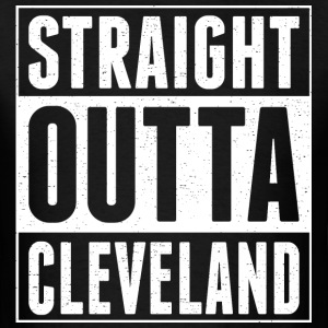Straight Outta Cleveland - Men's T-Shirt
