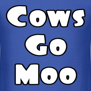Cows Go Moo | T-Shirt Men - Men's T-Shirt
