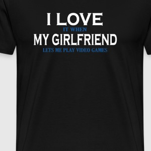 Love my girlfriend - Men's Premium T-Shirt