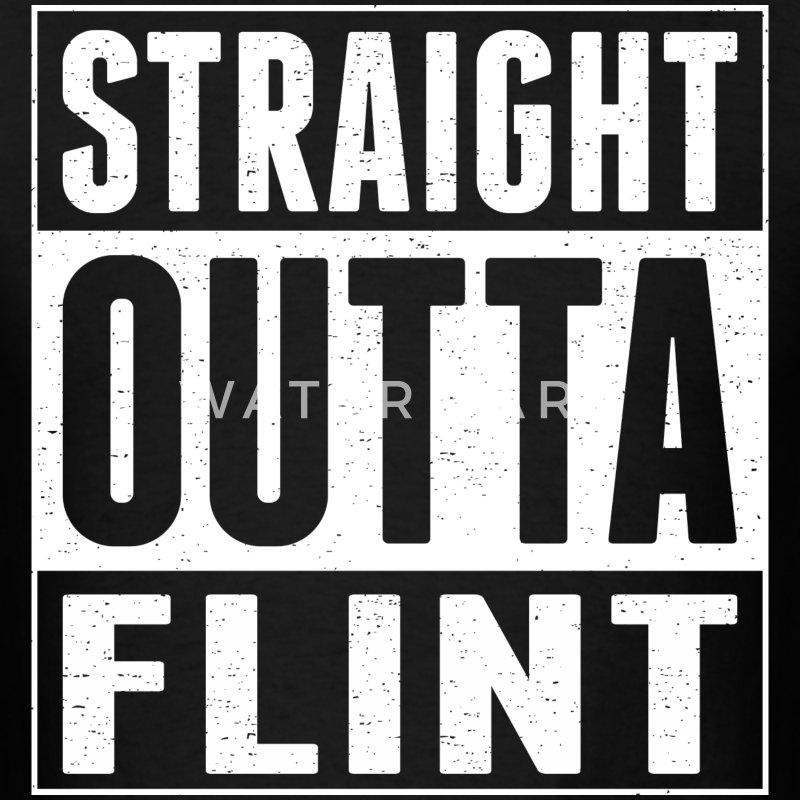 Straight Outta Flint - Men's T-Shirt