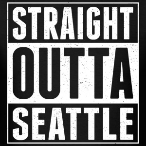 Straight Outta Seattle - Men's T-Shirt