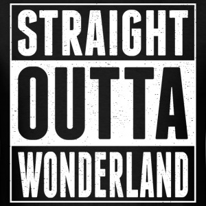Straight Outta Wonderland - Men's T-Shirt