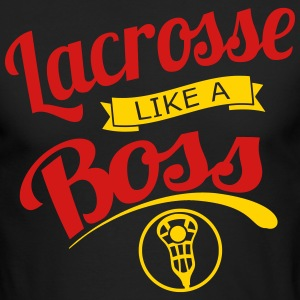 Lacrosse Like a Boss Long Sleeve Shirts - Men's Long Sleeve T-Shirt by Next Level