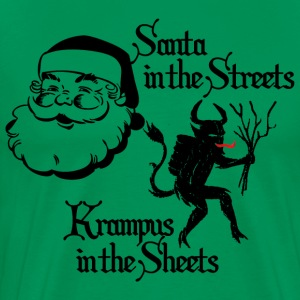 Santa in the Streets, Krampus in the Sheets - Men's Premium T-Shirt