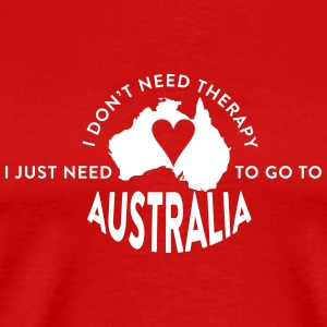 I just need to go to Australia T-Shirts - Men's Premium T-Shirt