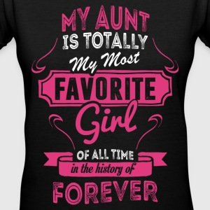 My Aunt Is Totally My Most Favorite Girl Women's T-Shirts - Women's V-Neck T-Shirt