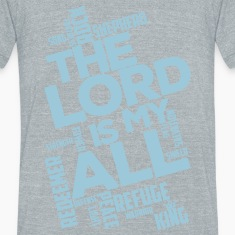The Lord is my All - light blue - Unisex TriBlend