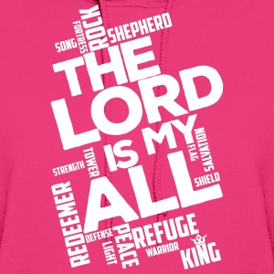The Lord is my All - white - Women's Hoodie - Women's Hoodie