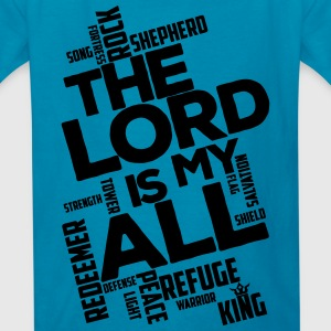 The Lord is my All - black - Kid's T-Shirt - Kids' T-Shirt