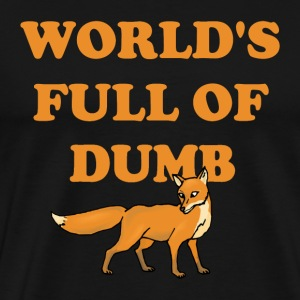 DUMB FOX Version 2 T-shirt - Men's Premium T-Shirt