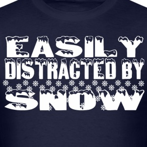 Easily Distracted By Snow  - Men's T-Shirt