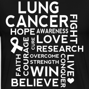 Lung Cancer Awareness Slogan T-Shirts - Men's Premium T-Shirt