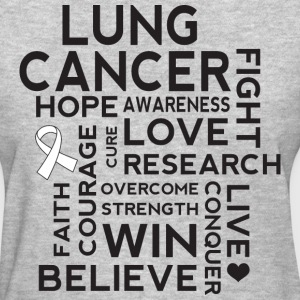 Lung Cancer Awareness Walk Slogan Women's T-Shirts - Women's T-Shirt