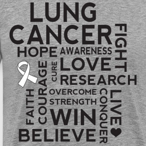 Lung Cancer Awareness Walk Slogan T-Shirts - Men's Premium T-Shirt