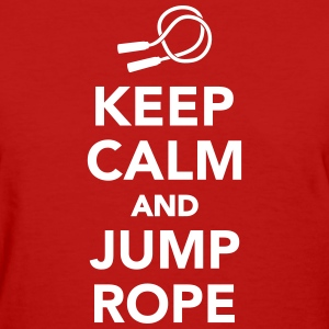 Keep calm and Jump rope Women's T-Shirts - Women's T-Shirt