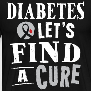 Diabetes Ribbon Cure Slogan Support T-Shirts - Men's Premium T-Shirt