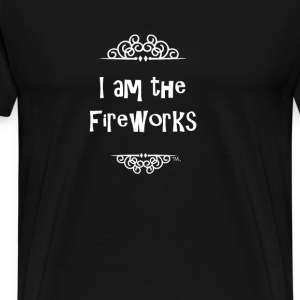 I am the Fireworks July 4th T-Shirts - Men's Premium T-Shirt