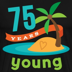 75th Birthday Hawaiian Party 75 Years young T-Shirts - Men's Premium T-Shirt