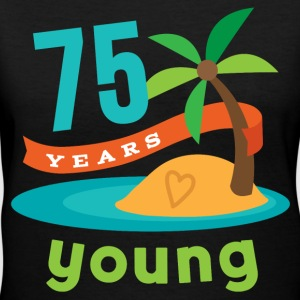 75th Birthday Hawaiian Party 75 Years young Women's T-Shirts - Women's V-Neck T-Shirt