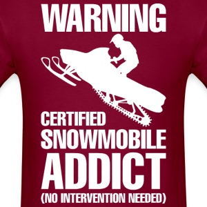 Warning Certified Snowmobile Addict No Interventio - Men's T-Shirt