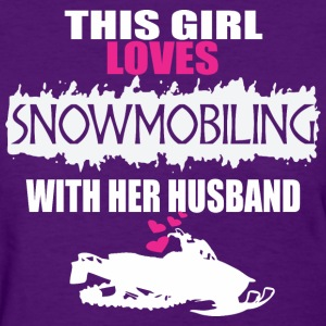 This Girl Loves Snowmobiling With Her Husband - Women's T-Shirt