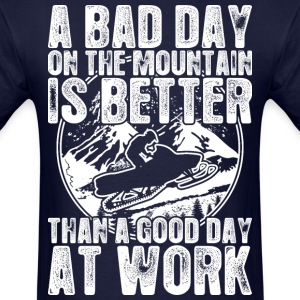 Snowmobile A Bad Day On The Mountain Is Better - Men's T-Shirt