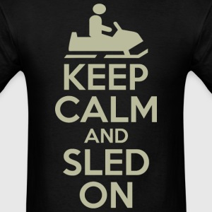Keep Calm And Sled On - Men's T-Shirt