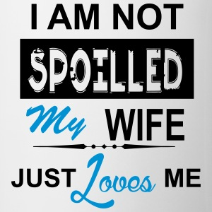 I Am Not Spoiled My Wife Just Loves Me Mugs & Drinkware - Coffee/Tea Mug