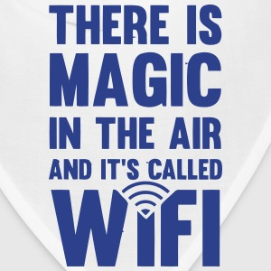 THERE IS MAGIC IN THE AIR - CALLED WIFI! Caps - Bandana