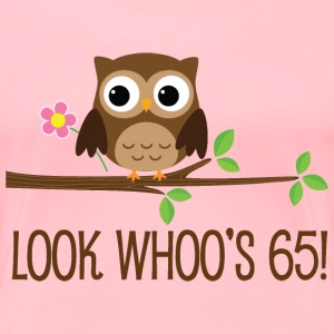 65th Birthday Owl Look Whoos 65 Women's T-Shirts - Women's Premium T-Shirt