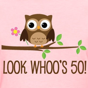 50th Birthday Owl Look Whoos 50 Women's T-Shirts - Women's T-Shirt