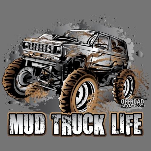 Mega Mud Truck LIFE