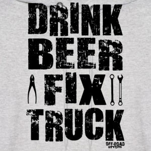 DRINK BEER FIX TRUCK Hoodies - Men's Hoodie