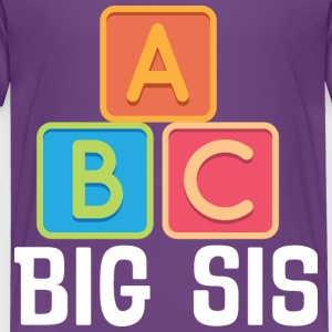 Big Sis A B C Cute Sister Announcement Baby & Toddler Shirts - Toddler Premium T-Shirt