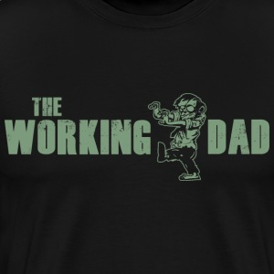 The Working Dad - Men's Premium T-Shirt