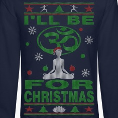 I'll Be Om For Christmas Yoga Long Sleeve Shirts