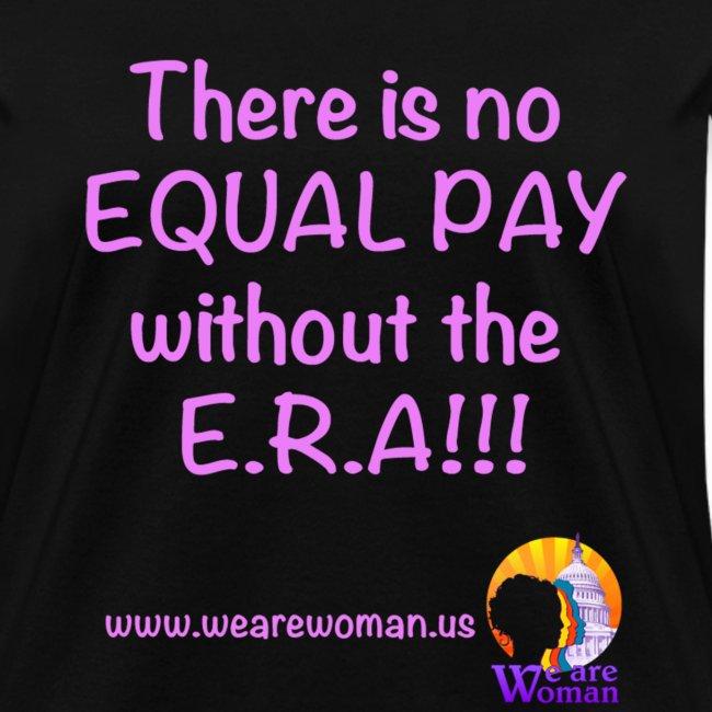 No Equal Pay W/out E.R.A