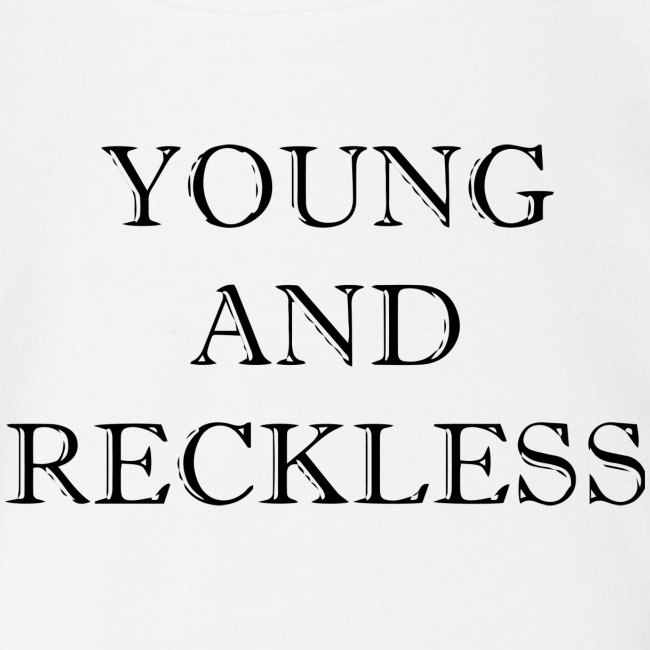 young and reckless baby | Organic Short Sleeve Baby Bodysuit