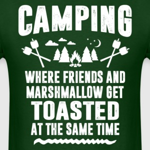 Camping - Where Friends And Marshmallow Get.... T-Shirts - Men's T-Shirt