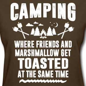 Camping - Where Friends And Marshmallow Get.... Women's T-Shirts - Women's T-Shirt